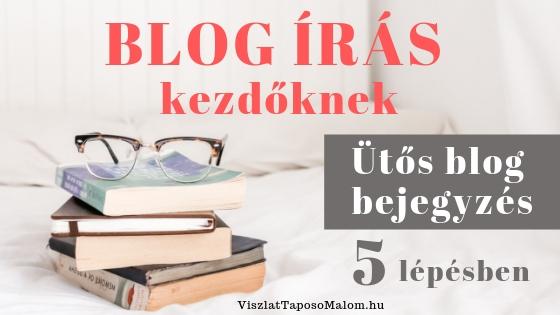 Blog írása űtmutató