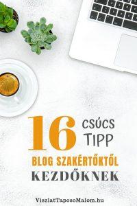 Tanácsok kezdő és haladó bloggereknek