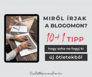 Blogbejegyzés ötletek