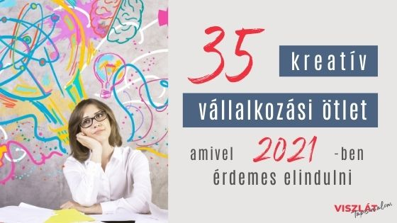 Vállalkozási ötletek 2021
