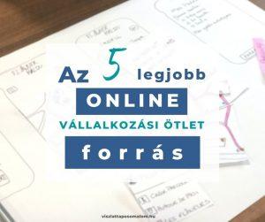 Legjobb online vállalkozás ötletek lista