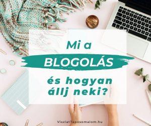 Mi a blogolás?